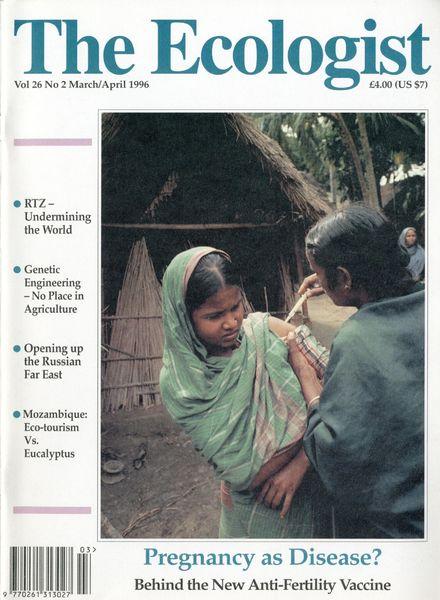Resurgence & Ecologist – Ecologist, Vol 26 N 2 – March-April 1996