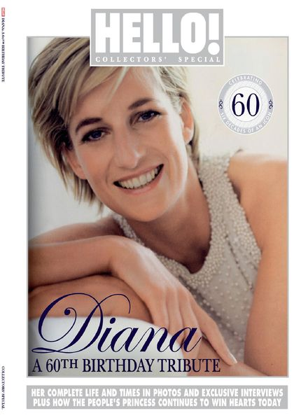 HELLO! Collectors' Special – Diana, A 60th Birthday Tribute – May 2021