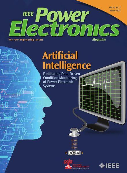 IEEE Power Electronics Magazine – March 2021