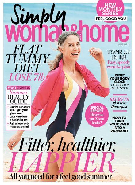 Woman & Home Feel Good You – June 2021