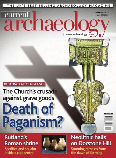 Current Archaeology 2013全年 《当代考古学》1182 作者:思秋悟春 帖子ID:263015