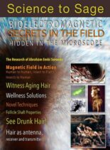 Science to Sage – Bioelectromagnetic Secrets in the Field Revealed in the Microscope 2021