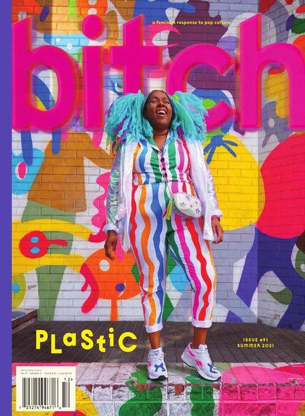 Bitch Magazine – Plastic – 30 June 2021