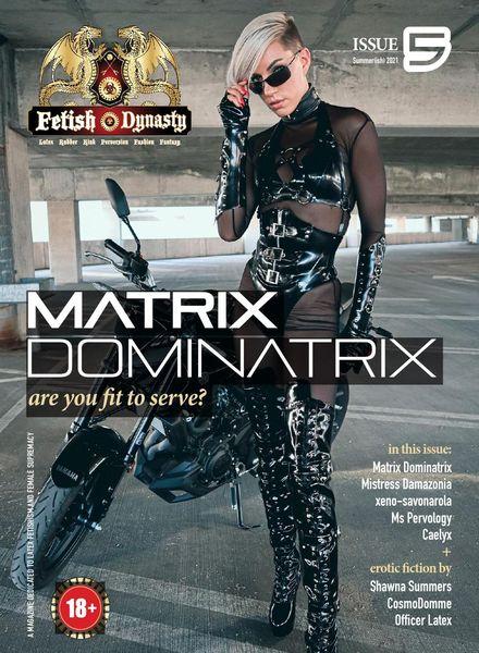 Fetish Dynasty – Issue 5 Summer 2021