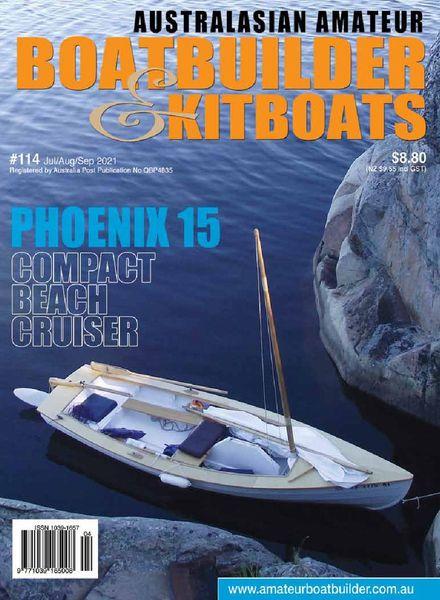 Australian Amateur Boat Builder – Issue 114 – July-August-September 2021