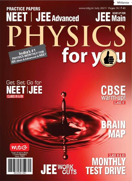 Physics For You – July 2021