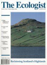 Resurgence & Ecologist – Ecologist, Vol 24 N 2 – Mar-Apr 1994