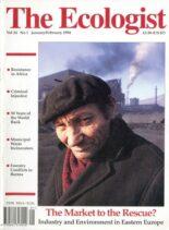 Resurgence & Ecologist – Ecologist, Vol 24 No 1 – Jan-Feb 1994