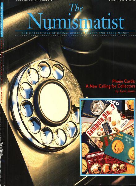 The Numismatist – April 1994