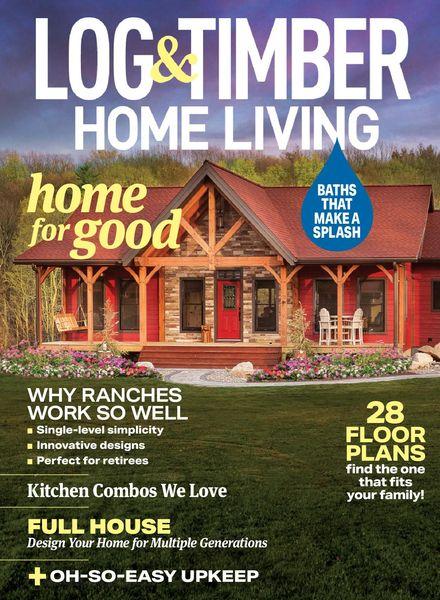 Log Home Living – August 2021