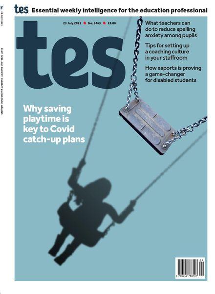 TES Magazine – 23 July 2021