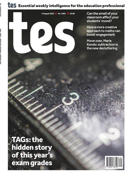 TES Magazine – 06 August 2021