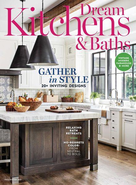 Dream Kitchens & Baths – August 2021