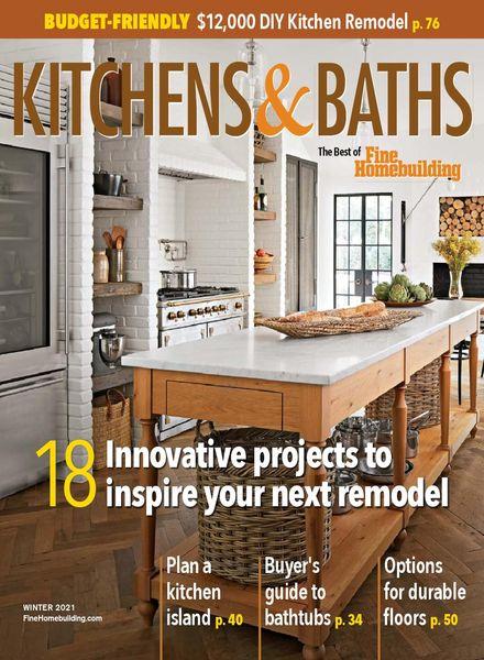 Kitchens & Baths – Winter 2021