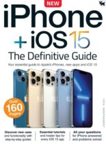 iPhone + iOS – 15 The Definitive Guide – 20 September 2021